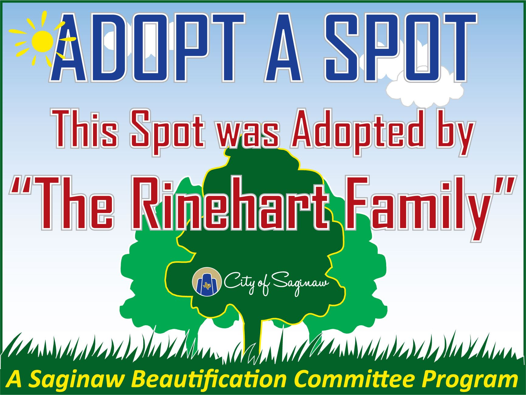 Adopt a Spot Sign This Spot Was Adopted by the Rinehart Family